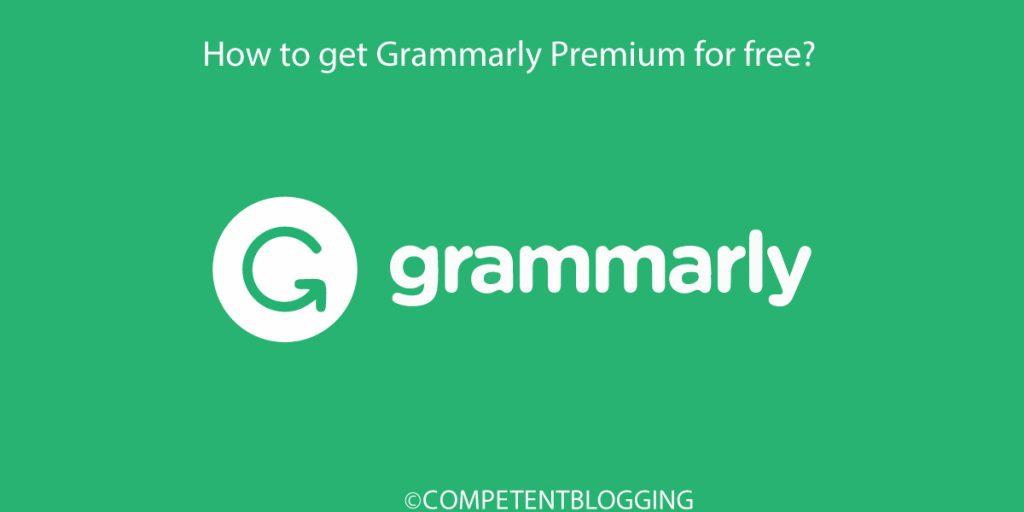 How to Get Grammarly Premium